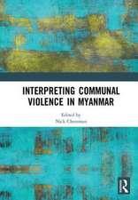 Interpreting Communal Violence in Myanmar