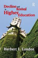 DECLINE AND REVIVAL IN HIGHER EDUCA
