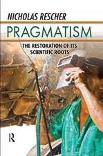 PRAGMATISM THE RESTORATION OF ITS