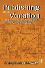 PUBLISHING AS A VOCATION