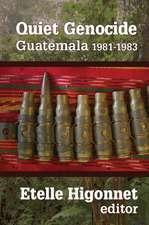 QUIET GENOCIDE GUATEMALA 1981 1983
