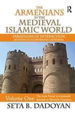 THE ARMENIANS IN THE MEDIEVAL ISLAM