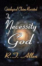 THE NECESSITY OF GOD ONTOLOGICAL C