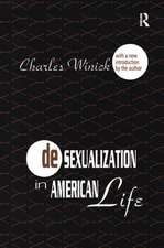 DESEXUALIZATION IN AMERICAN LIFE