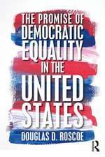 The Promise of Democratic Equality in the United States