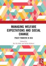 Managing Welfare Expectations and Social Change