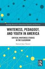 Tanner, S: Whiteness, Pedagogy, and Youth in America