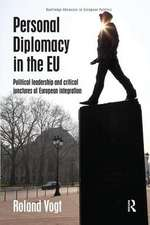 Personal Diplomacy in the EU