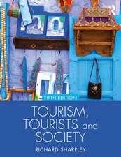 Tourism, Tourists & Society