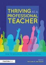 Thriving as a Professional Teacher