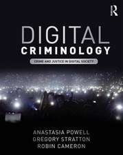 Crime and Justice in Digital Society
