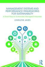 Management Systems and Performance Frameworks for Sustainability