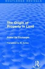THE ORIGIN OF PROPERTY IN LAND REV