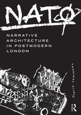 NATO: Narrative Architecture in Postmodern London