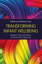 Leach, P: Transforming Infant Wellbeing
