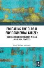 Educating the Global Environmental Citizen