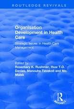 Organisation Development in Health Care