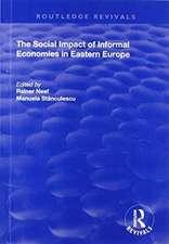 Social Impact of Informal Economies in Eastern Europe