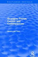 QUANGOS TRENDS CAUSES AND CONSEQU
