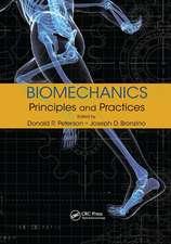 BIOMECHANICS PRINCIPLES AND PRACTI