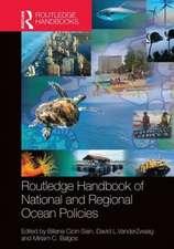 Routledge Handbook of National and Regional Ocean Policies