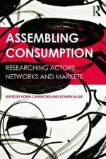 Assembling Consumption