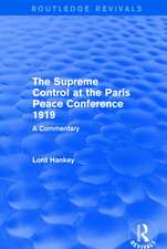 Supreme Control at the Paris Peace Conference 1919