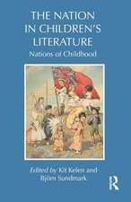 The Nation in Children S Literature:  Nations of Childhood