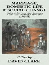 Marriage, Domestic Life and Social Change