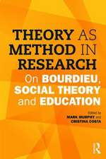 Theory as Method in Research