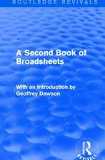 A Second Book of Broadsheets (Routledge Revivals):  With an Introduction by Geoffrey Dawson