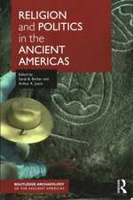 Religion and Politics in the Precolumbian Americas