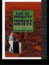 Local Origins of Modern Society