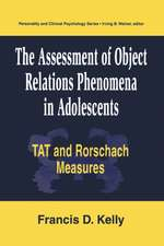 The Assessment of Object Relations Phenomena in Adolescents