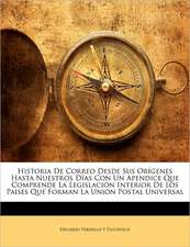 HISTORIA DE CORREO DESDE SUS OR GENES HA