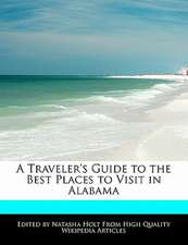 A Traveler's Guide to the Best Places to Visit in Alabama