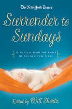 Surrender to Sunday Crosswords:  75 Puzzles from the Pages of the New York Times