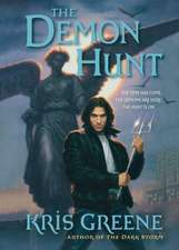 The Demon Hunt:  A Dark Storm Novel