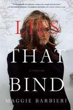 Lies That Bind:  A Thriller