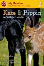 Kate & Pippin:  An Unlikely Friendship