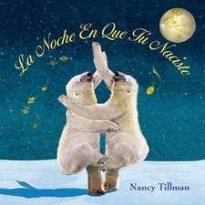 La Noche En Que Tu Naciste (on the Night You Were Born)