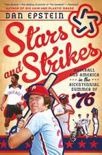 Stars and Strikes:  Baseball and America in the Bicentennial Summer of 76