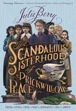 The Scandalous Sisterhood of Prickwillow Place:  Puppy's Big Day