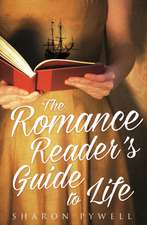 ROMANCE READERS GUIDE TO LIFE