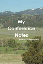 My Conference Notes Blank Book with Lines 1