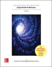 ISE ORGANIZATIONAL BEHAVIOR: IMPROVING PERFORMANCE & COMMITMENT IN THE WORKPLACE
