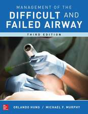Management of the Difficult and Failed Airway, 3rd Edition