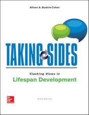 Taking Sides: Clashing Views in Lifespan Development