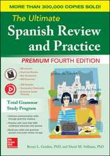The Ultimate Spanish Review and Practice, Premium Fourth Edition