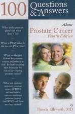 100 Questions & Answers about Prostate Cancer:  Principles and Practice